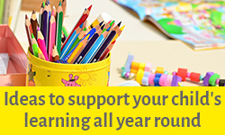Ideas to support your child's learning